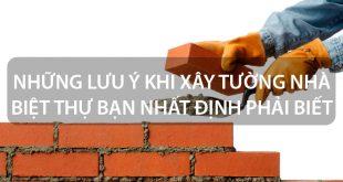 Top Báo giá & Lưu Ý Xây Sửa Tường Nhà Ở HCM 5